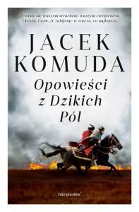 KOMUDA_OpowiesciZDzikichPol_wyd2_2D-mala